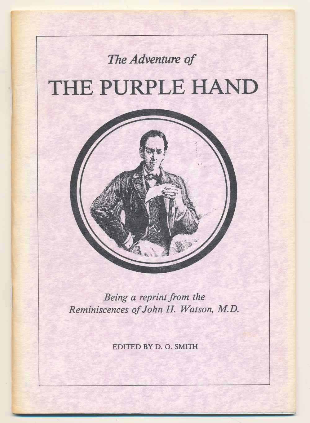The adventure of the purple hand : being a reprint from the reminiscences of John H. Watson, M.D.