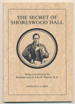 The secret of Shoreswood Hall : being a reprint from the reminiscences of John H. Watson, M.D.