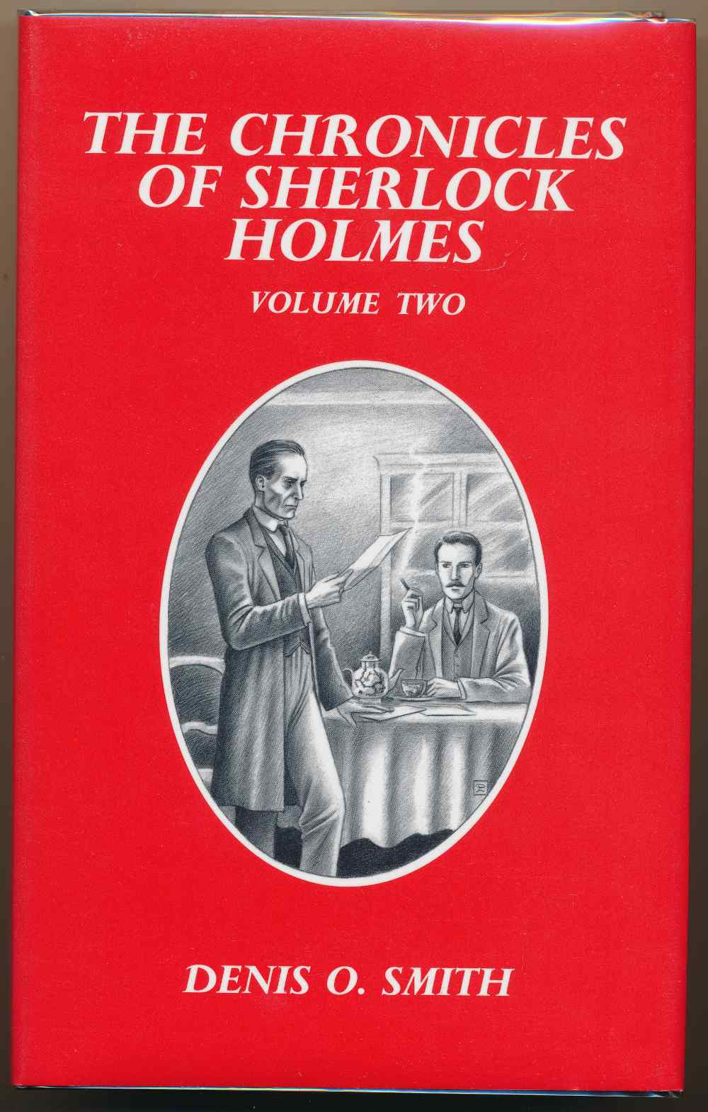 The chronicles of Sherlock Holmes. Volume two