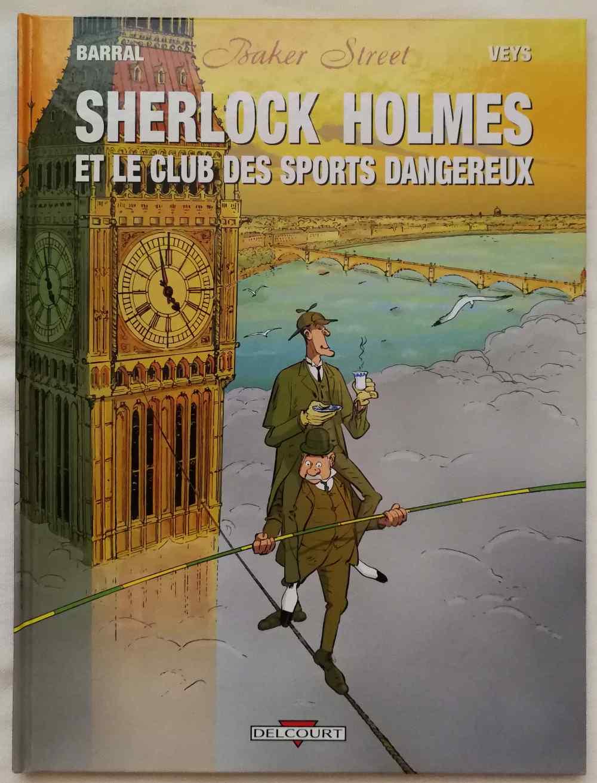 Sherlock Holmes et le club des sports dangereux