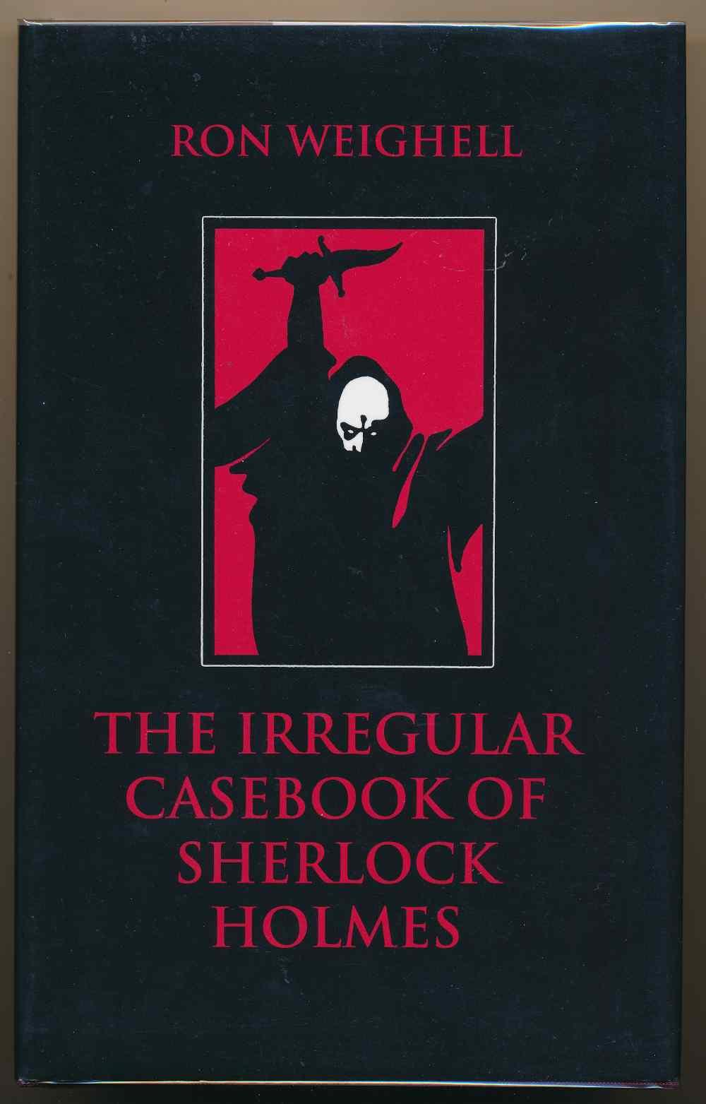 The irregular casebook of Sherlock Holmes