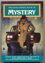 The Bank Street book of mystery : graphic story comics adapting the work of Isaac Asimov and O. Henry and other world-famous mystery authors
