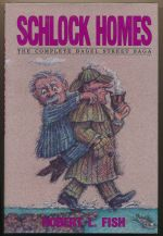 Schlock Holmes : the complete Bagel Street saga