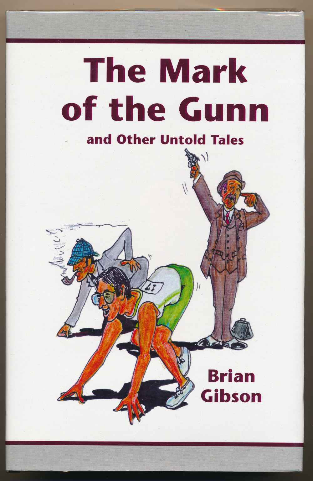 The mark of the Gunn, and other untold tales