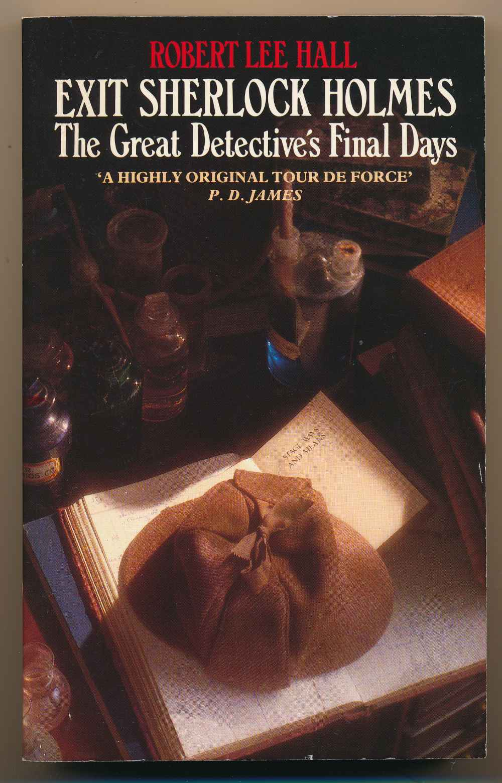 Exit Sherlock Holmes : the great detective's final days
