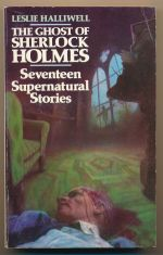 The ghost of Sherlock Holmes : seventeen supernatural stories