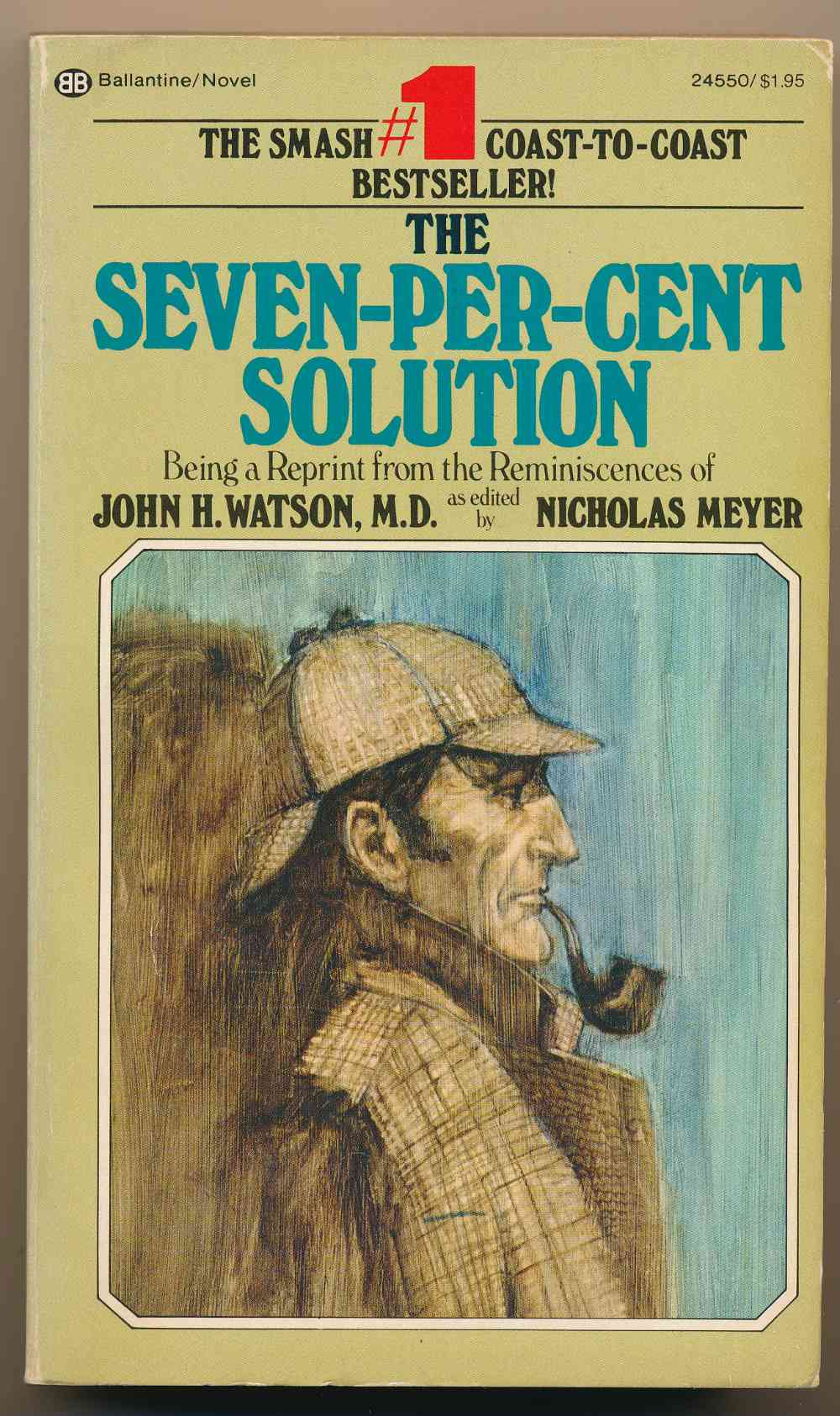 The seven-per-cent solution : being a reprint from the reminiscences of John H. Watson, M.D.