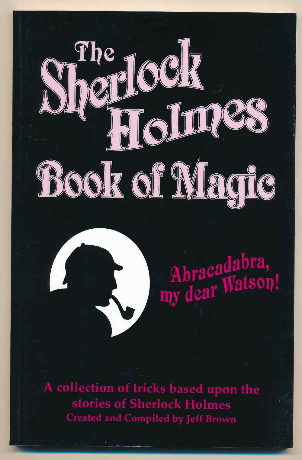 The Sherlock Holmes book of magic