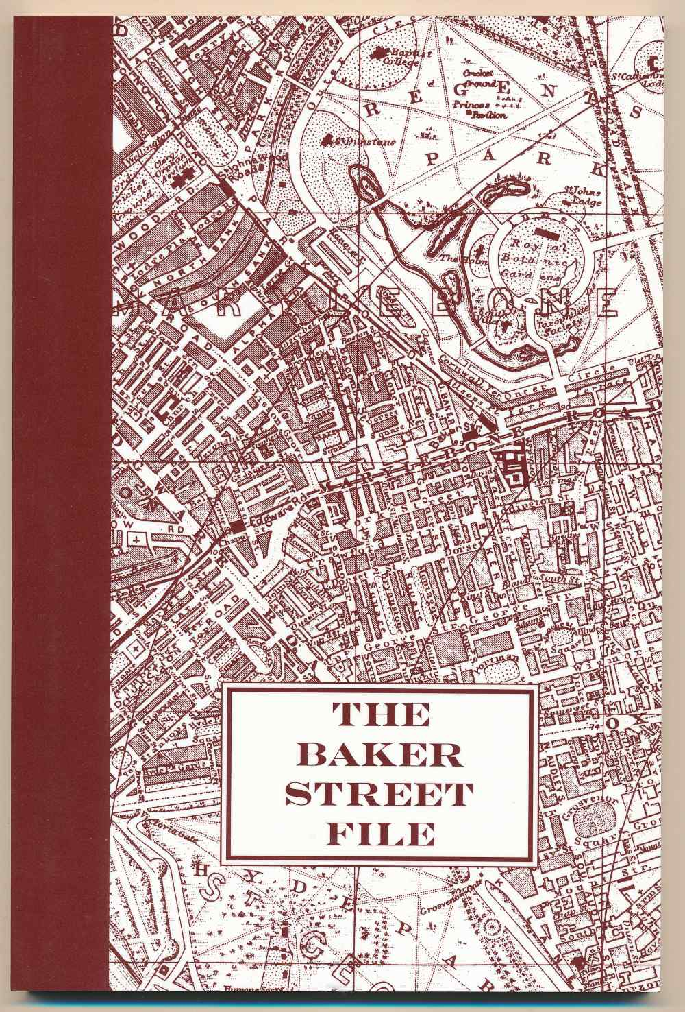 The Baker Street file : a guide to the appearance and habits of Sherlock Holmes and Dr Watson specially prepared for the Granada television series The Adventures of Sherlock Holmes