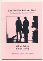 The Wealden Pullman theft : another case for Sherlock Holmes