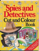 The spies and detectives cut and colour book
