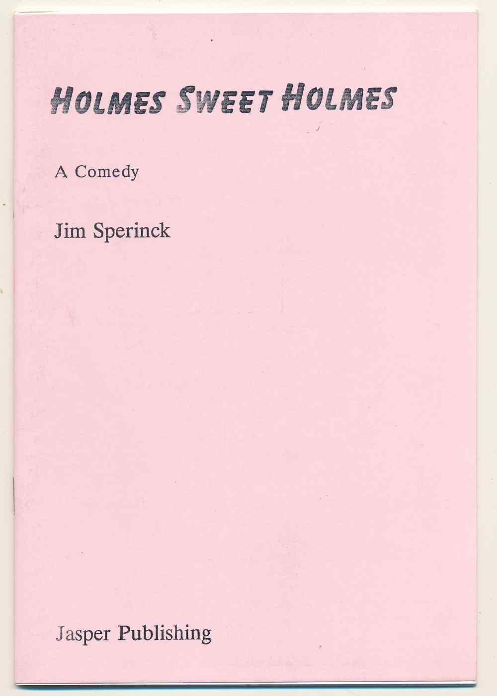 Holmes sweet Holmes : a comedy