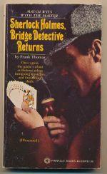 Sherlock Holmes, bridge detective, returns