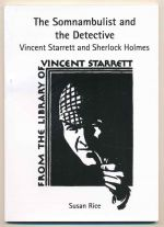 The somnambulist and the detective : Vincent Starrett and Sherlock Holmes