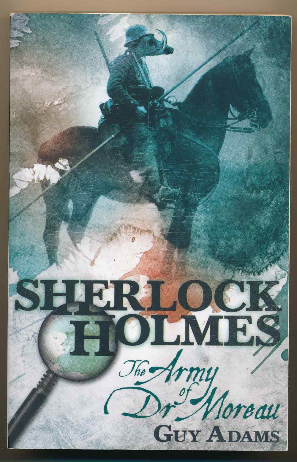 Sherlock Holmes : the army of Dr Moreau