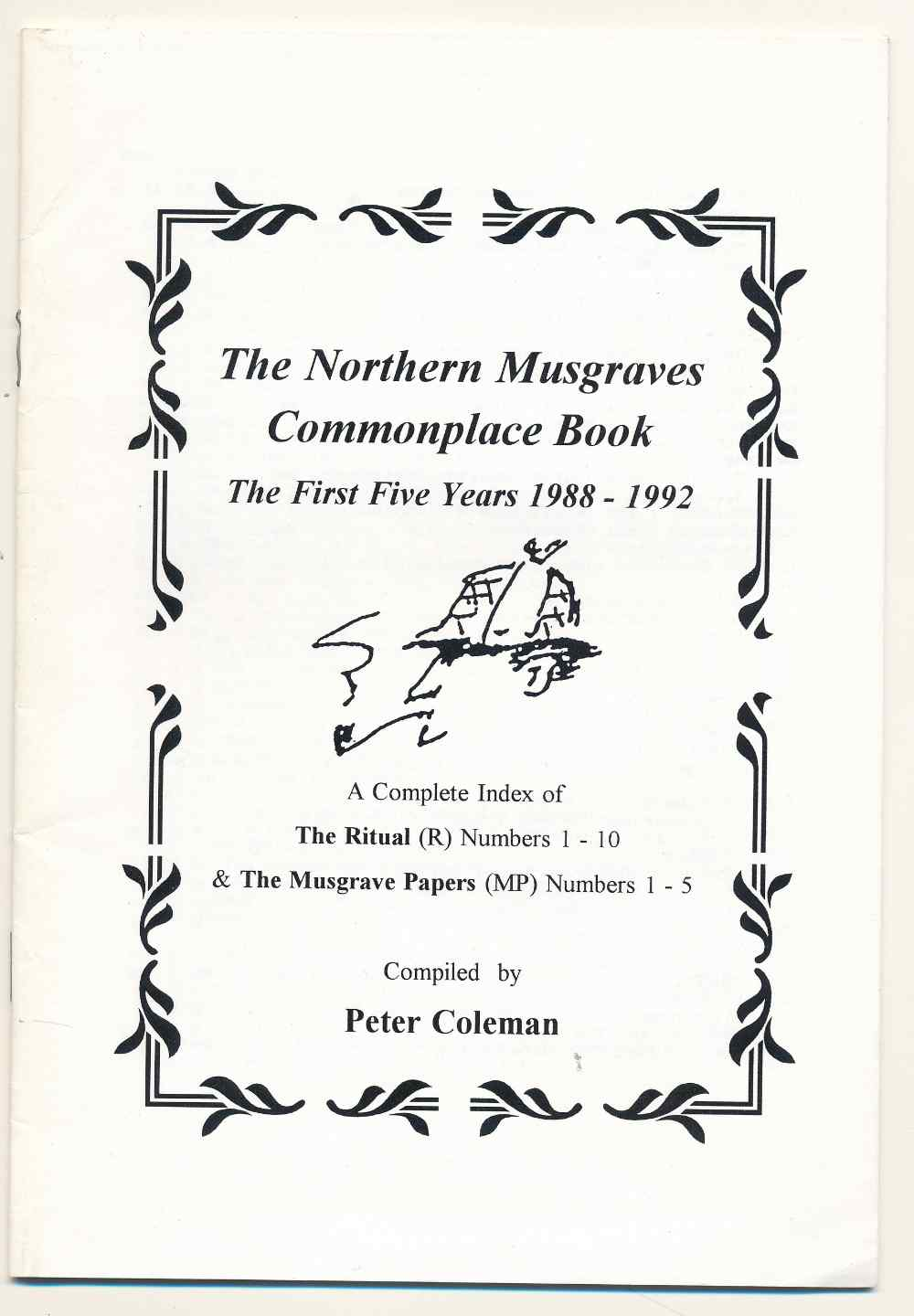 The Northern Musgraves commonplace book : the first five years 1988-1992