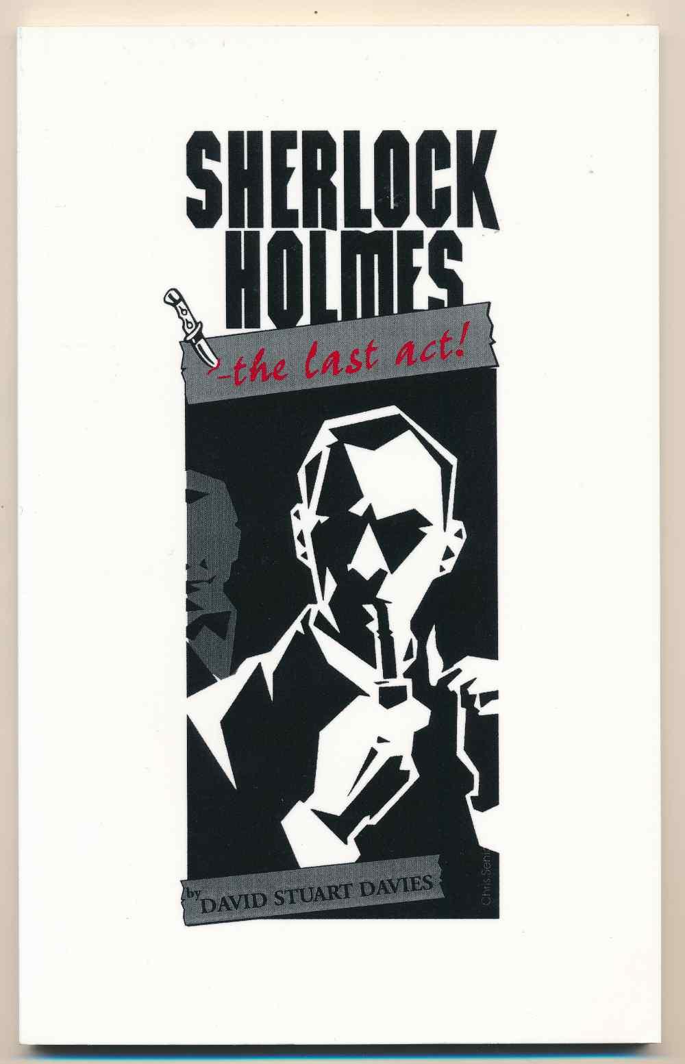 Sherlock Holmes : the last act