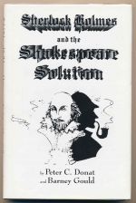 Sherlock Holmes and the Shakespeare solution : a play in two acts