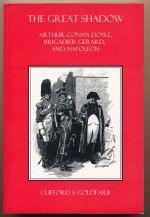 The great shadow : Arthur Conan Doyle, Brigadier Gerard and Napoleon
