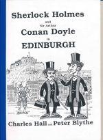 Sherlock Holmes and Sir Arthur Conan Doyle in Edinburgh