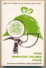 Four Sherlock Holmes plays : one-act plays