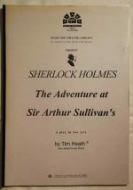Sherlock Holmes : the adventure at Sir Arthur Sullivan's : a play in two acts